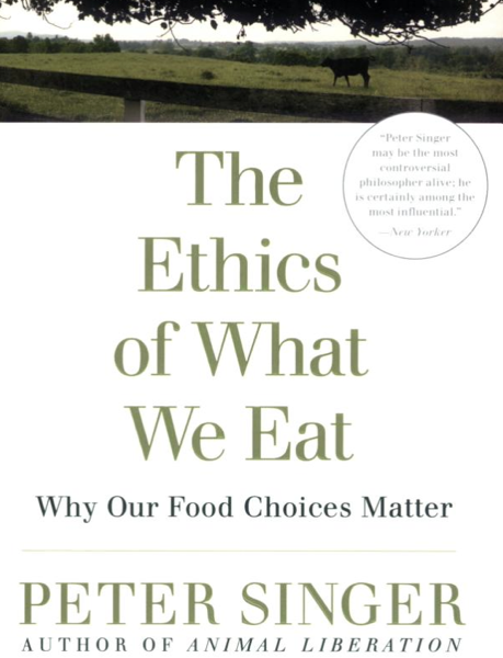 the ethics of eating meat singer and mason essay The immorality of eating meat mylan engel, jr mylan engel, jr teaches philosophy at northern illinois uni-  either they follow singer's lead and demand equal  this essay was commissioned for this work and appears here in print for the first time 'see peter singer.